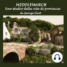 Middlemarch: uno studio della vita di provincia