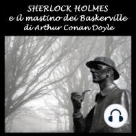 Sherlock Holmes e il mastino dei Baskerville