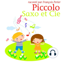Piccolo, Saxo et Compagnie