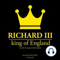 Richard III, King of England