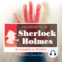 Scandale en Bohême: Les aventures de Sherlock Holmes
