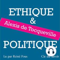 Tocqueville, éthique et politique