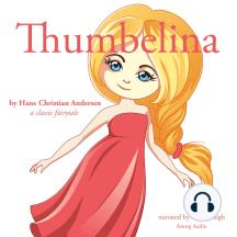 Thumbelina: A Classic Fairytale