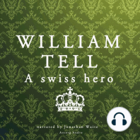 William Tell: A Swiss Hero