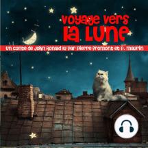 Voyage vers la lune: Les plus beaux contes pour enfants