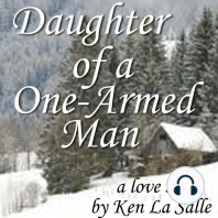 Daughter of a One-Armed Man
