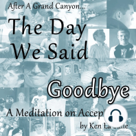 The Day We Said Goodbye