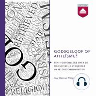 Godsgeloof of atheïsme?