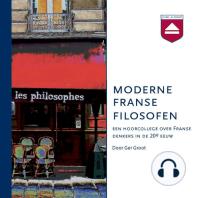 Moderne Franse Filosofen: Een Hoorcollege over Franse Denkers in De 20e Eeuw