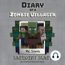 Diary of a Minecraft Zombie Villager: Basement Blast
