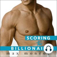 Scoring the Billionaire