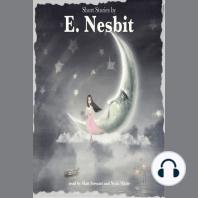 Short Stories by E. Nesbit