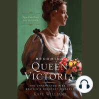 Becoming Queen Victoria