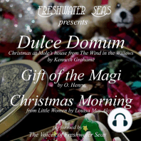 Dulce Domum, Gift of the Magi, Christmas Morning