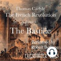 The Bastille: The French Revolution