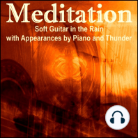Meditation – Soft Guitar in the Rain