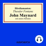 """""""John Maynard"""" und andere Balladen - Hördiamanten (Ungekürzte Lesung)"""