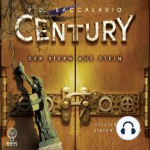 Century, 2: Der Stern aus Stein