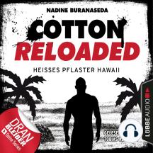 Cotton Reloaded, Folge 41: Heißes Pflaster Hawaii