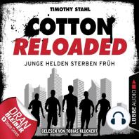 Cotton Reloaded, Folge 47