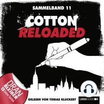 Cotton Reloaded, Sammelband 11: Folgen 31-33