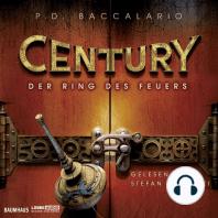 Der Ring des Feuers - Century 1