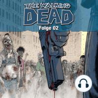 The Walking Dead, Folge 2