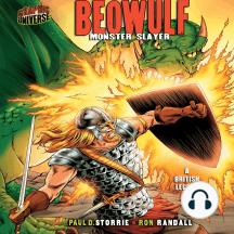 Beowulf: Monster Slayer: a British Legend