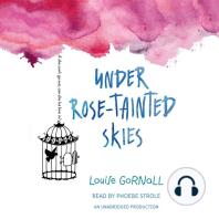 Under Rose-Tainted Skies