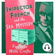 Inspector French and the Sea Mystery: An Inspector French Mystery