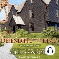 Defending the Dead