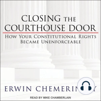 Closing the Courthouse Door