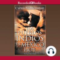 Los Pueblos Indios de Mexico Hoy
