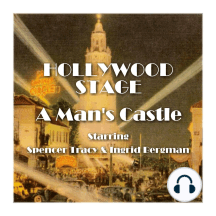 A Man's Castle: Hollywood Stage