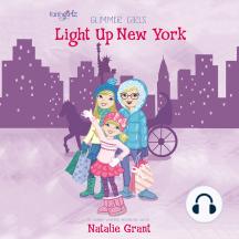 Light Up New York: Glimmer Girls