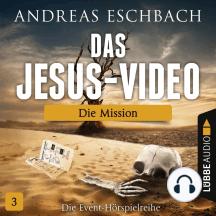 Das Jesus-Video, Folge 3: Die Mission