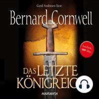 Das letzte Königreich - Teil 1 der Wikinger-Saga (Gekürzte Lesung)