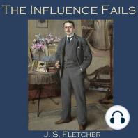 The Influence Fails