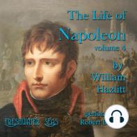The Life of Napoleon volume 4