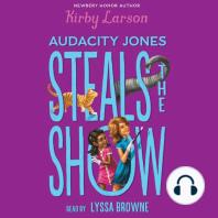 Audacity Jones Steals the Show