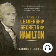 The Leadership Secrets of Hamilton