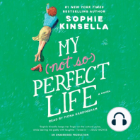 My (Not So) Perfect Life: A Novel