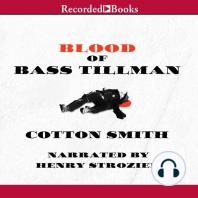 Blood of Bass Tillman