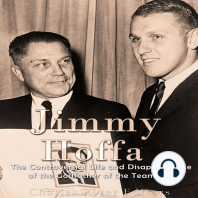 Jimmy Hoffa: The Controversial Life and Disappearance of the Godfather of the Teamsters