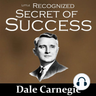 The Little Recognized Secret of Success