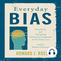 Everyday Bias: Identifying and Navigating Unconsious Judgment in Our Daily Lives