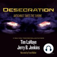 Desecration: Antichrist Takes the Throne