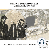 Search for Absolutes ? A Sherlockian Inquiry