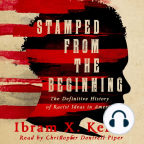Hörbuch, Stamped from the Beginning: A Definitive History of Racist Ideas in America - Hörbuch mit kostenloser Testversion anhören.