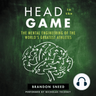 Head In The Game: The Mental Engineering of the World's Greatest Athletes